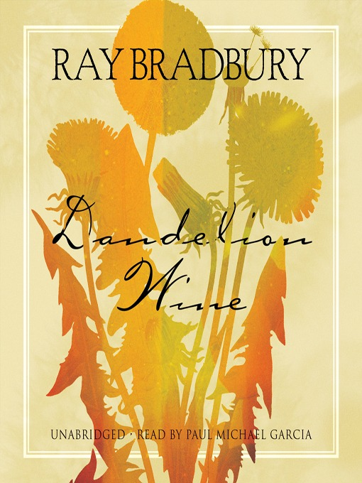 Dandelion Wine Analysis