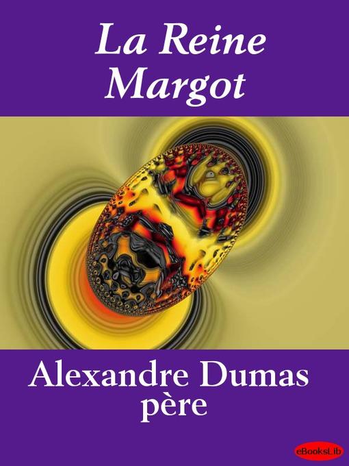 La Reine Margot Ebook