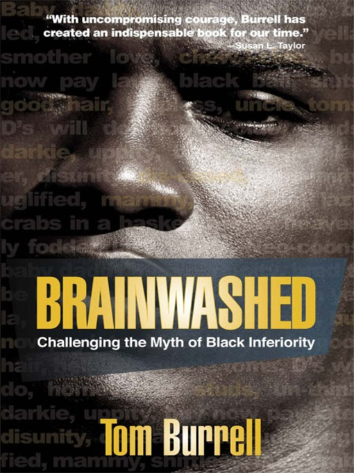 Brainwashed : challenging the myth of Black inferiority (eBook, 2010