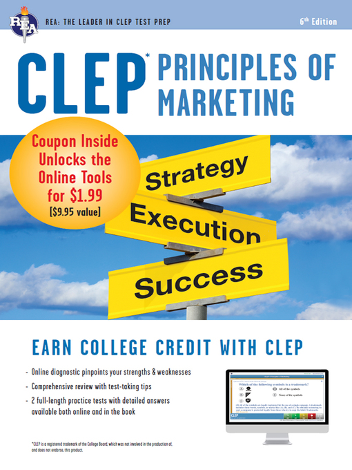 CLEP principles of marketing : strategy, execution, success