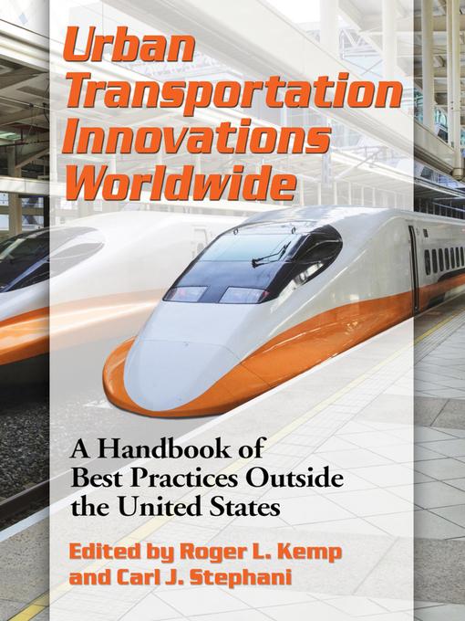 Urban transportation innovations worldwide : a handbook of