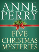 Click here to view eBook details for Five Christmas Mysteries by Anne Perry