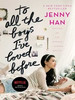 Click here to view eBook details for To All the Boys I've Loved Before by Jenny Han