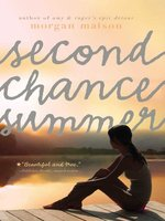 Click here to view eBook details for Second Chance Summer by Morgan Matson