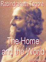 Click here to view eBook details for The Home and the World by Rabindranath Tagore