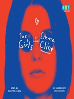 Click here to view Audiobook details for The Girls by Emma Cline