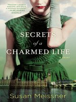 Click here to view eBook details for Secrets of a Charmed Life by Susan Meissner