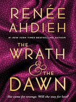 Click here to view eBook details for The Wrath and the Dawn by Renée Ahdieh