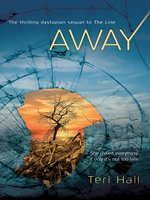 Click here to view eBook details for Away by Teri Hall
