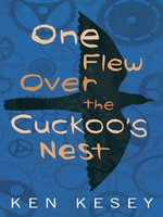 Click here to view eBook details for One Flew Over the Cuckoo's Nest by Ken Kesey