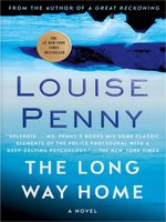 Click here to view eBook details for The Long Way Home by Louise Penny