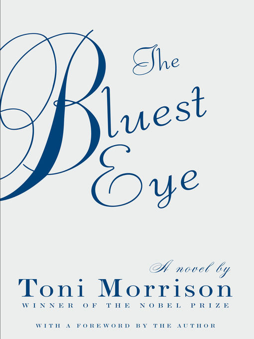 The Bluest Eye  by Morrison, Toni