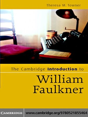 an introduction to the life and literature by william faulkner The hardcover of the the bear by william faulkner at where he spent most of his life, william faulkner was one of the towering figures of american literature.