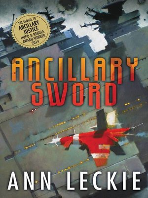 ANN LECKIE Ancillary Justice 1st/1st Softcover Hugo Winner