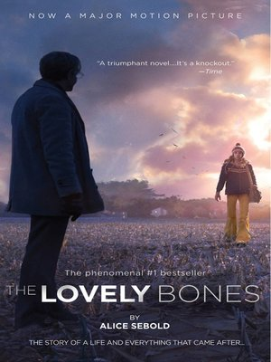 the human emotion of grief in the lovely bones by alice sebold The lovely bones by alice sebold 38 of 5 stars  for its luminous clarity of emotion,  that she may have watched us dealing with the grief and aftermath of .