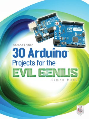 Cover of 30 Arduino Projects for the Evil Genius