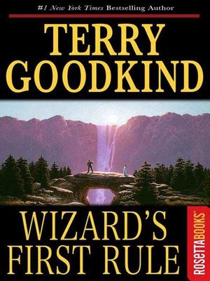 an analysis of terry goodkinds the sword of truth wizards first rule Check out terry goodkind's sword of truth book series the first book is  wizard's first rule the tv show loosely based on this series is.