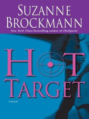 Suzanne Brockmann - HOT TARGET - Unabridged CD MP3 Audiobook Troubleshooters 8