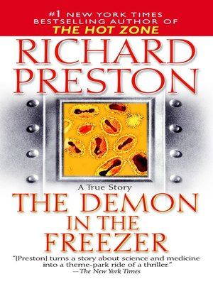 "demon in the freezer This 33-page guide for ""the demon in the freezer"" by richard preston includes detailed chapter summaries and analysis covering 8 chapters."