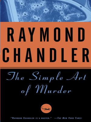 raymond chandler essay detective fiction Essay written by raymond chandler american hard - boiled detective fiction author (1888 - 1959) published december 1950 opening statement: fiction in any form has.
