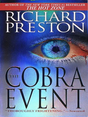 a gruesome undertaking in the cobra event by richard preston Soon, other gruesome deaths of a similar nature have been discovered, and the  centers for  this item:the cobra event by richard preston hardcover $599.