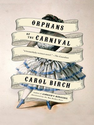 Orphans of the Carnival by Carol Birch | November New Release Books