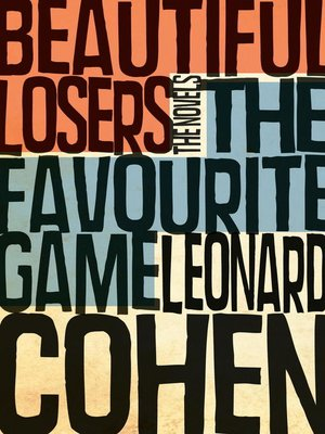Cover image for The Favourite Game & Beautiful Losers