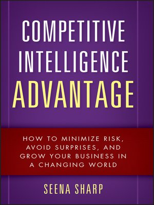 business intelligence for competitive advantage Let machine learning boost your business intelligence  interest in exploiting  machine learning to gain competitive advantages in business.