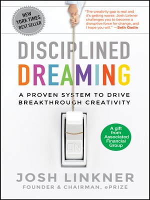 A Proven System to Drive Breakthrough Creativity - Josh Linkner