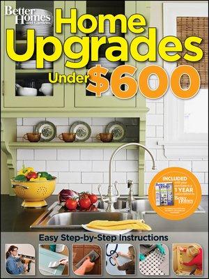 Better Homes & Gardens Home Upgrades Under $600