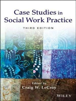 social work case studies for students A social work case study on working with the aboriginal community, and capturing student discussions and exchange led by indigenous elder for the social worker.