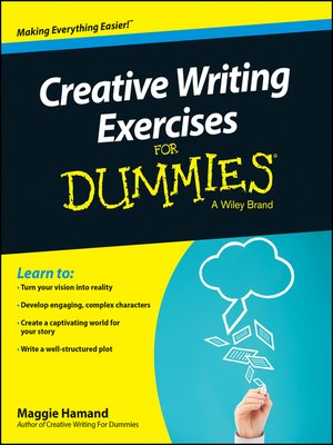 creative writing for dummies pdf Handbook for writers of english punctuation, common practice and usage practical research methods up-to-date ways to master research in six stages writing your life story how to record and present your memories for future generations to enjoy touch typing in 10 hours gain a valuable skill that will last a lifetime.