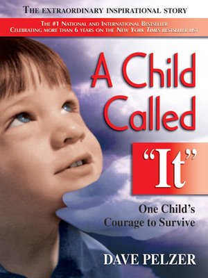 child abuse a child called it A child called it tells the heartbreaking true story of the abuse dave pelzer suffered at the hands of his mother dave struggles to cope with his mother's abuse, relying on faith, determination .