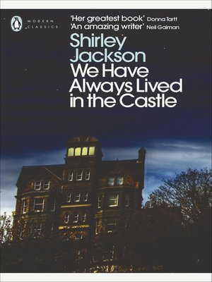 we have always lived in the castle essay We have always lived in the castle but underneath we had always a solid foundation of stable possessions we always put things back where they belonged.