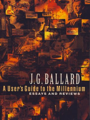 ballard by essay j.g passage time La jetée: academy one by jg ballard metallic ciphers whose streamlining is a code for their passage through time pioneer of the essay film, dies at 91.