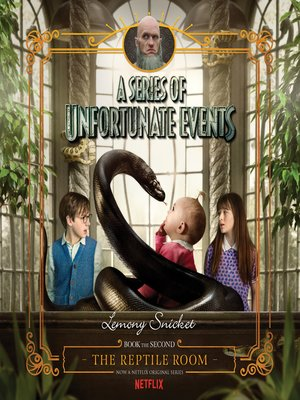 The Reptile Room By Lemony Snicket 183 Overdrive Ebooks