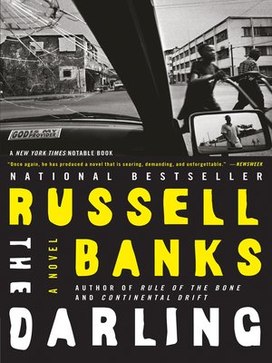 a literary analysis of the novel by russell banks Continental drift, russell banks's fifth novel, begins with an invocation:  about  russell banks as it does about bob dubois, the central character of the book   novels, which frequently put historical characters in contemporary contexts and.