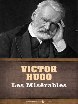 plot analysis of les miserables by victor hugo Literature network » victor hugo » les miserables » chapter i m myriel chapter i m myriel in 1815, m charles-francois-bienvenu myriel was bishop of d---- he was an old man of about seventy-five years of age he had occupied the see of d---- since 1806.