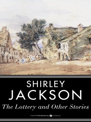 The Lottery, a short story written by Shirley Jackson, is a tale of disturbing evilness Essay