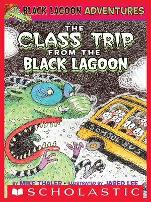Black Lagoon Adventures- Valentine's Day From the Black Lagoon #8 by Mike Thaler