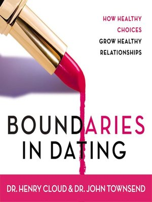 boundaries in dating workbook ebook Boundaries in marriage don't look at this book as a way to make someone else grow up • in relationships.