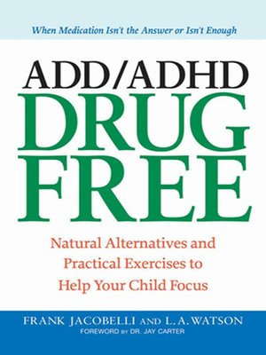 add adhd free by frank jacobelli 183 overdrive ebooks