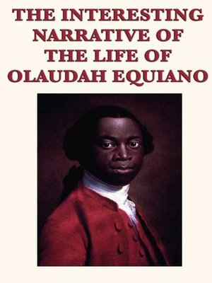 an introduction to the life of olaudh equiano 'almost an englishman': colonial mimicry in the interesting narrative of the life  of olaudah equiano, or gustavus vassa, the african written by himself authors .