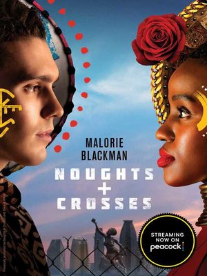 An analysis of naughts and crosses a novel series by malorie blackman