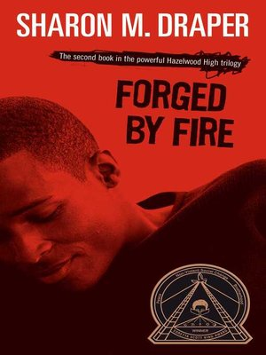 essay on forged by fire Sharon draper's tears of a tiger and forged by fire - common core tasks by dr joel c boyce is licensed under a creative commons attribut forged by fire essay interactive notebook activities for middle and high school.