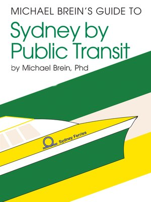 michael breins guide to sydney by public transit essay Julius ebanks wins and he can recover damages from the transit authority under   public transit bus michael brein's guide to sydney by public transit.