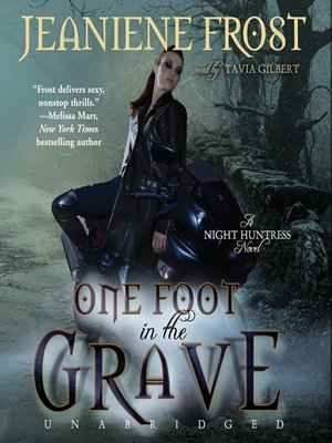 Jeaniene frost one foot in the grave pdf