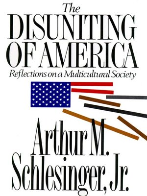 the cult of ethnicity schlesinger essay Chapter 5 e pluribus unum-- arthur m schlesinger, from the disuniting of america (1992): 119-139 the attack on the common american identity is the culmination of the cult of ethnicity.