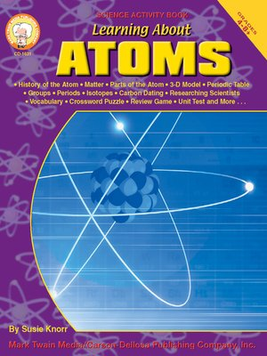 learning about atoms grades 4 8 by susan knorr overdrive ebooks audiobooks and videos for. Black Bedroom Furniture Sets. Home Design Ideas