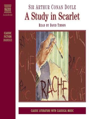 the issues of the victorian era in a study in scarlet a novel by arthur conan doyle Arthur conan doyle - world literature  doyle grew up in a time known as the victorian era,  the result was his first novel, a study in scarlet, .